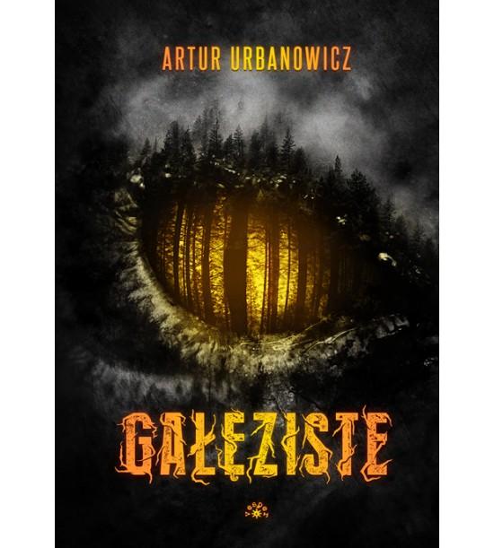 Gałęziste Artur Urbanowicz Recenzja