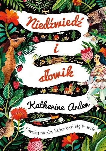 Niedźwiedź i słowik Katherine Arden recenzja